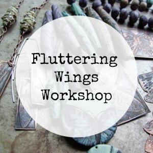 Fluttering Wings - Online Workshop
